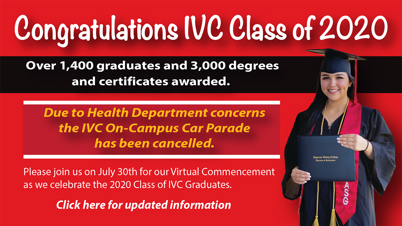 Congratulations to the IVC Class of 2020 over 1400 degrees and 3000 certificates awarded!