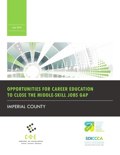 Imperial County Opportunities for Career Ed to Close the Middle Skill Jobs Gap Full Report
